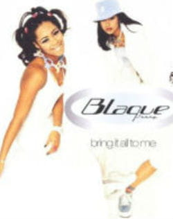 'bring it all to me' (1999), second album à succès du groupe blaque