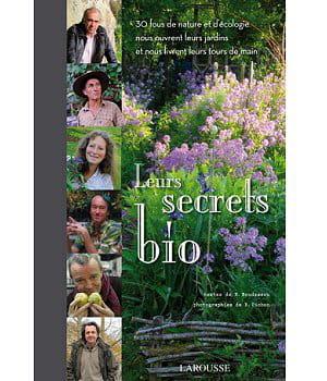 Leurs secrets bio livres sur les jardins et le jardinage - Livre sur le jardinage ...