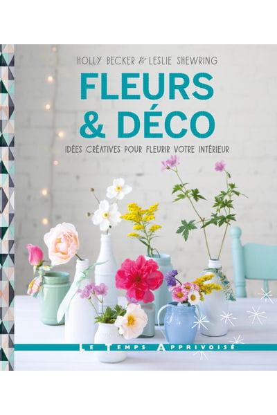 Fleurs d co id es cr atives pour fleurir votre int rieur la rentr e - Journal des femmes deco ...