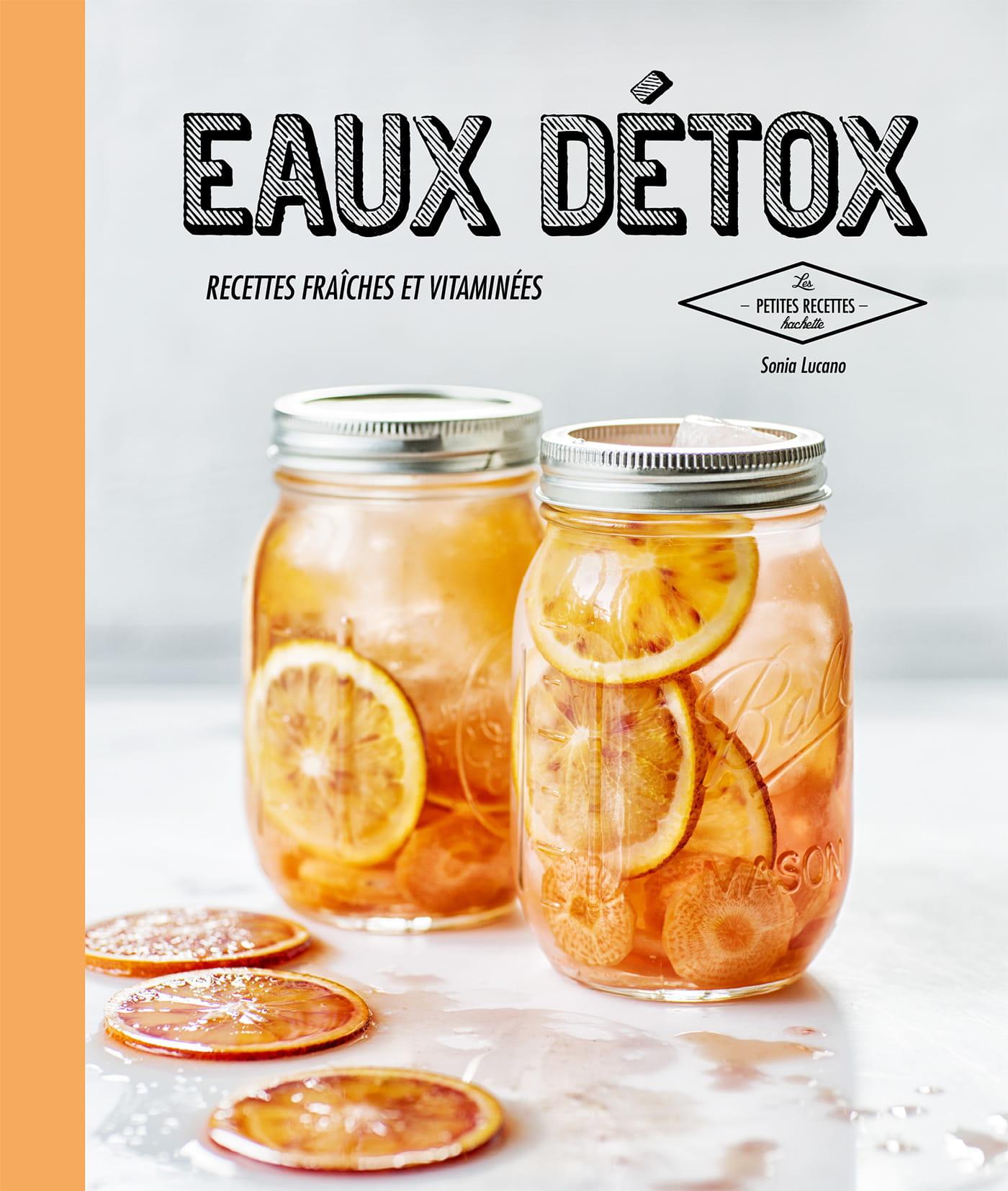 Concours gagnez 5 livres de recettes eaux d tox de hachette cuisine journ - Journal de femmes cuisine ...