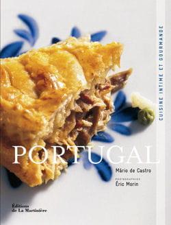 mon livre ne contient pas de 39 fausses recettes 39 la gastronomie portugaise d crypt e par les. Black Bedroom Furniture Sets. Home Design Ideas